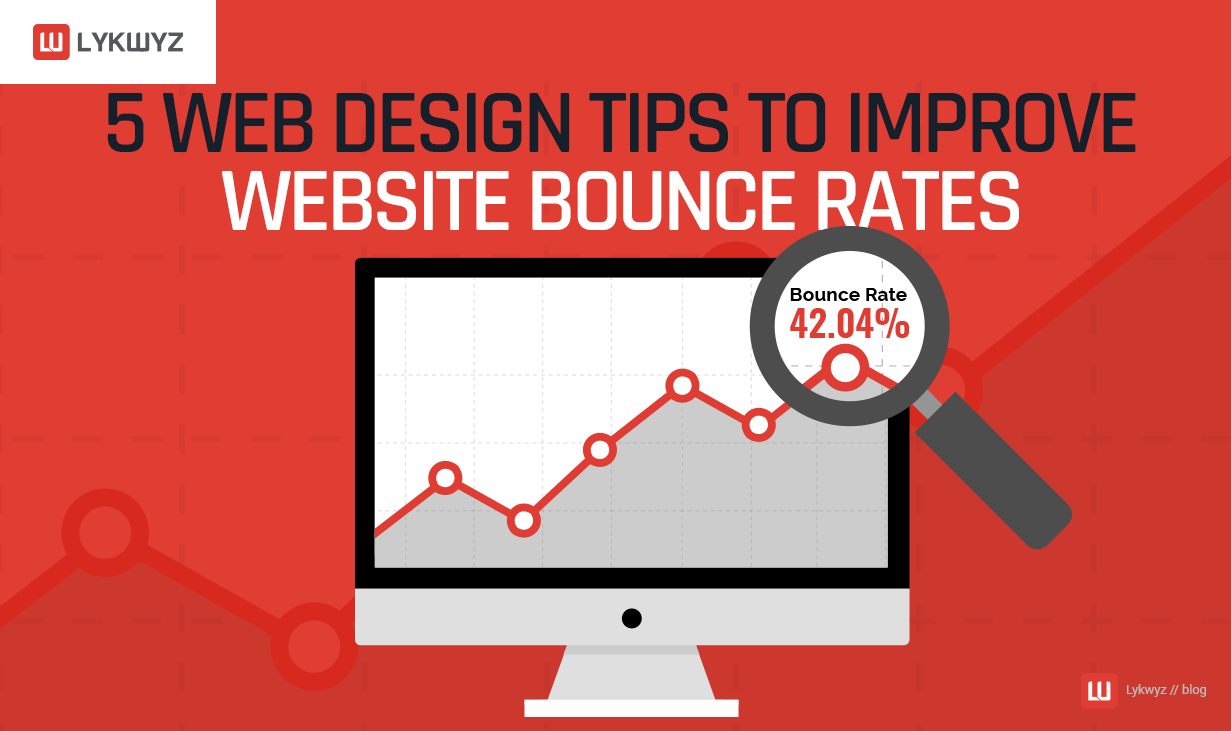5 Web Design Tips to Improve Website Bounce Rates