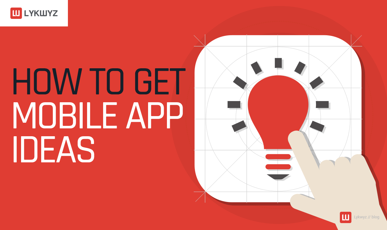 How to Get Mobile App Ideas