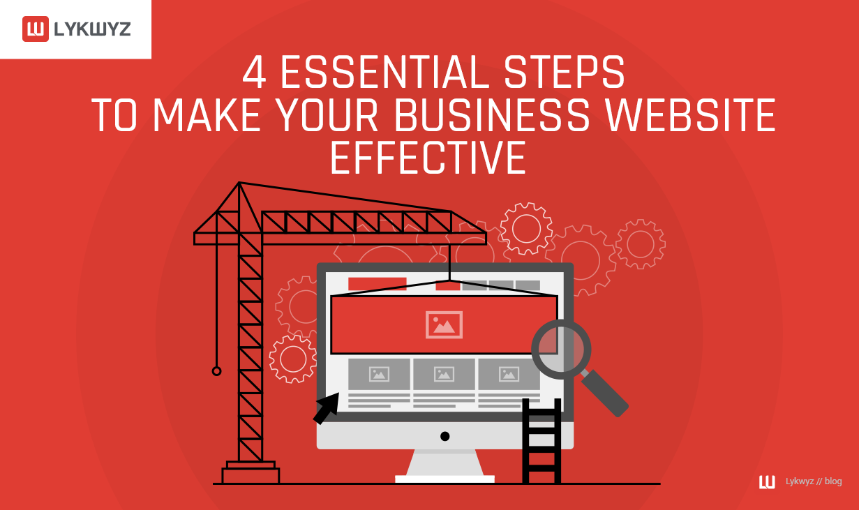 4 Essential Steps to Make Your Business Website Effective