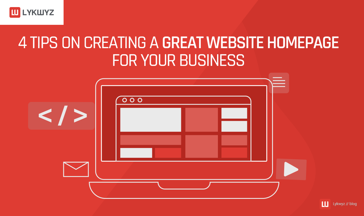 4 Tips on Creating a Great Website Homepage for Your Business