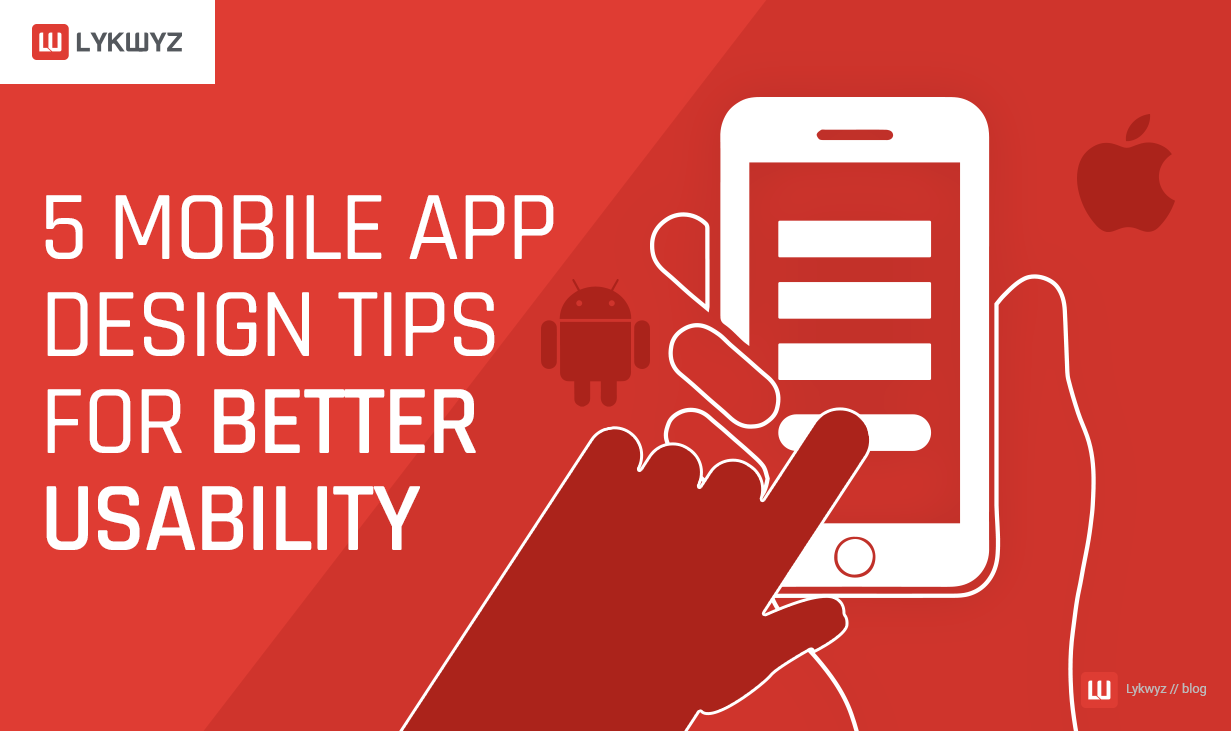 5 Mobile App Design Tips for Better Usability