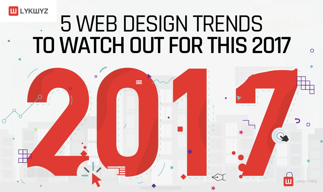 5 Web Design Trends to Watch Out for This 2017