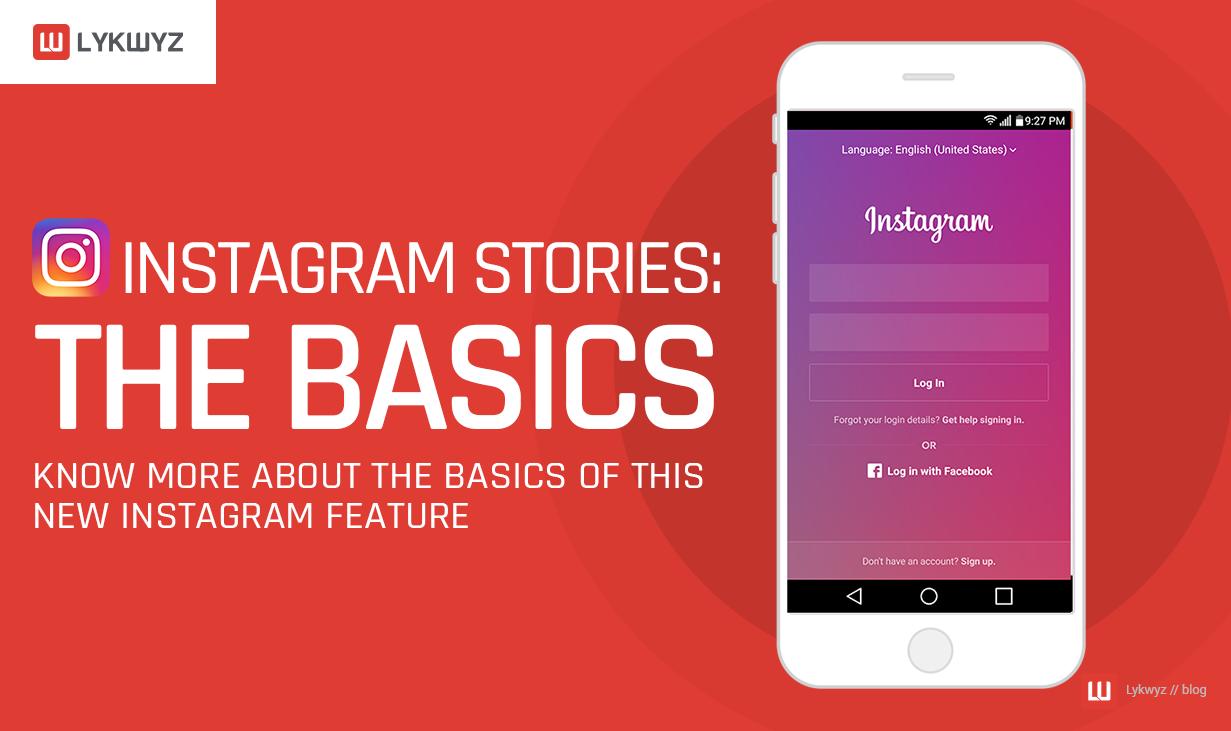 Instagram Stories The Basics