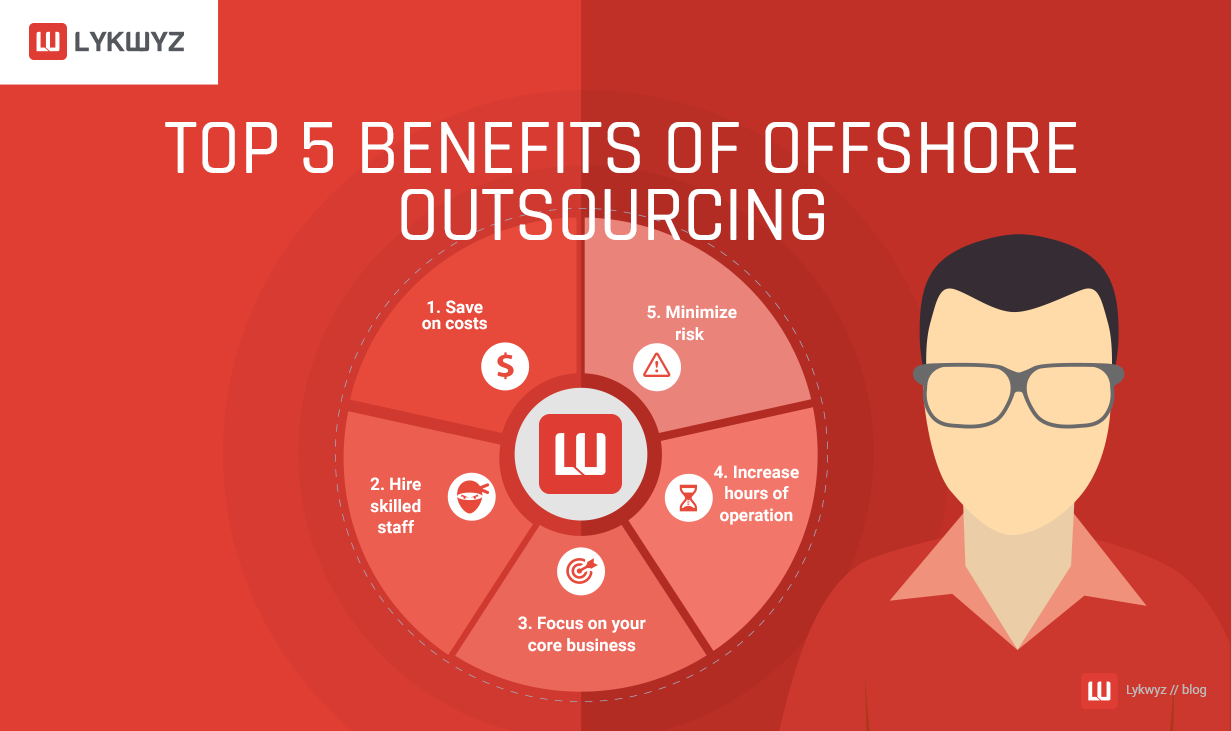 Top 5 Benefits of Offshore Outsourcing