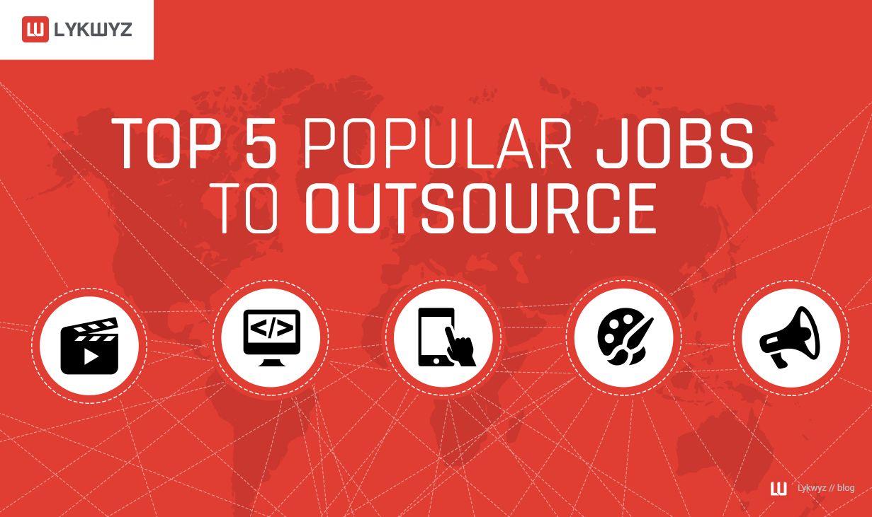 Top 5 Popular Jobs to Outsource