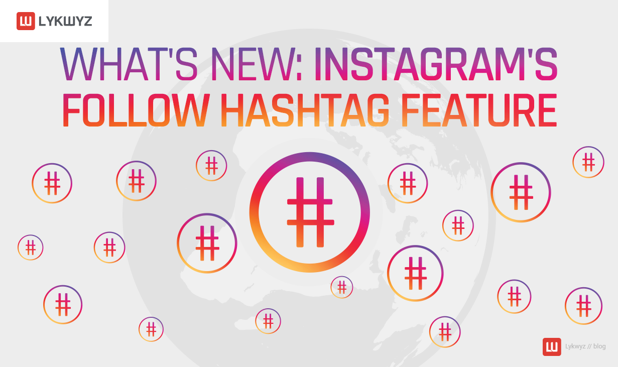 What's New Instagram's Follow Hashtag Feature