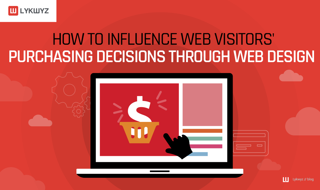 How to Influence Web Visitors' Purchasing Decisions through Web Design